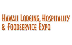 Hawaii Lodging Hospitality & Foodservice Expo