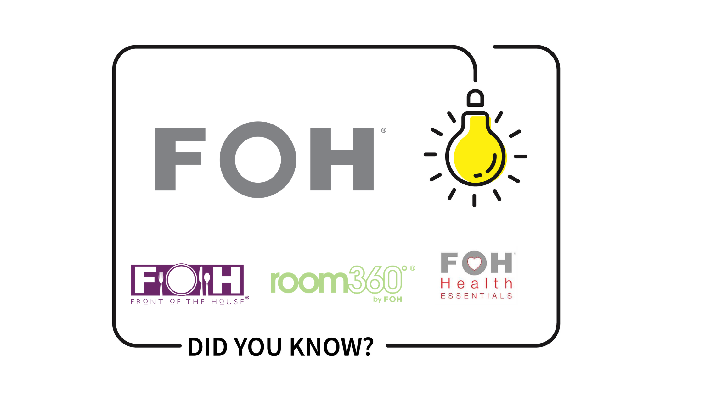 10 Things You May Not Know About FOH®