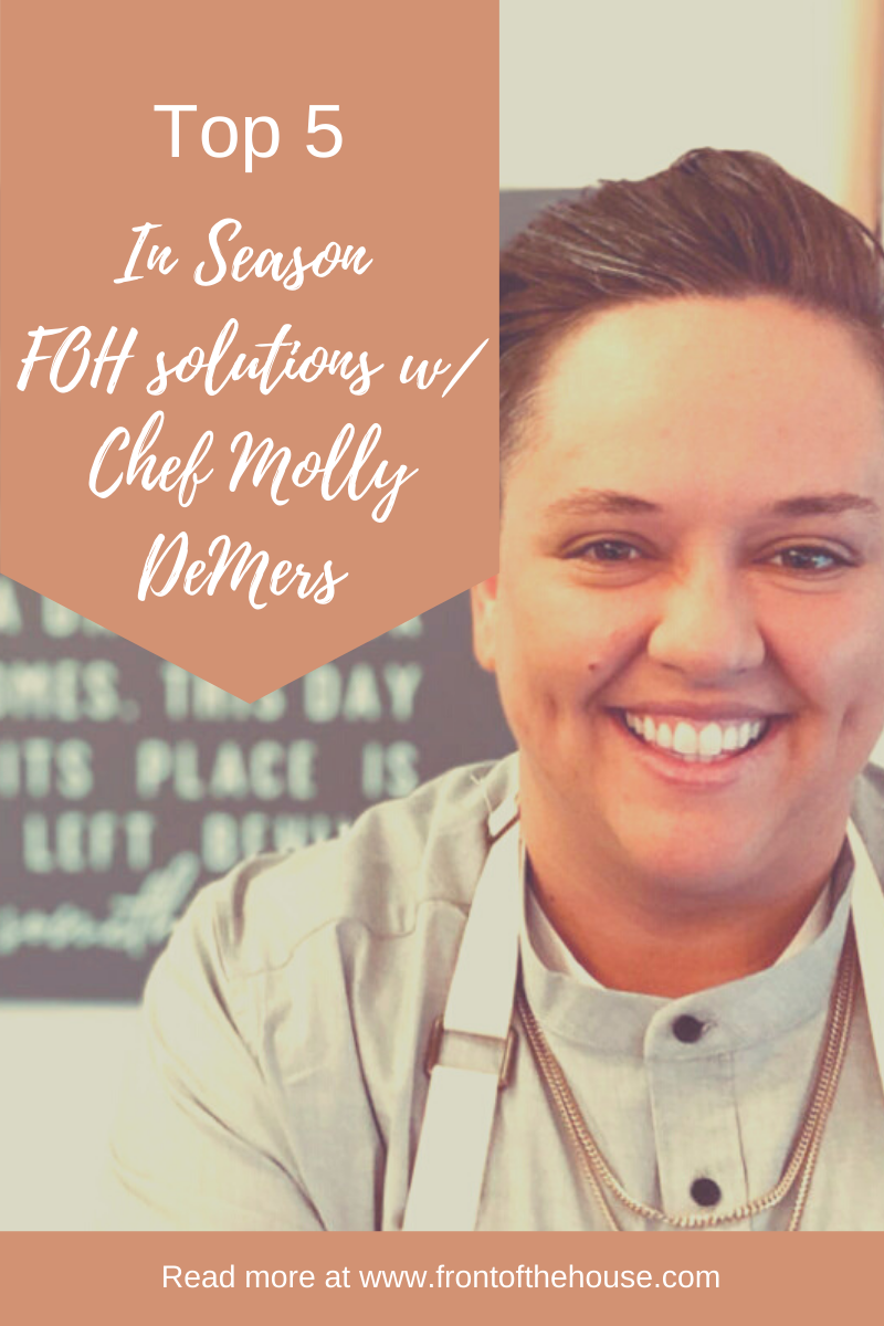 Chef Molly Demers Top 5 Front of the House® Picks