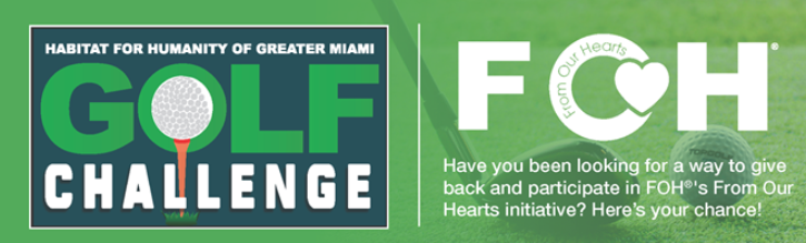 FOH AT HABITAT FOR HUMANITY OF GREATER MIAMI GOLF CHALLENGE